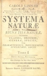 The influential 10th edition of Systema Naturae